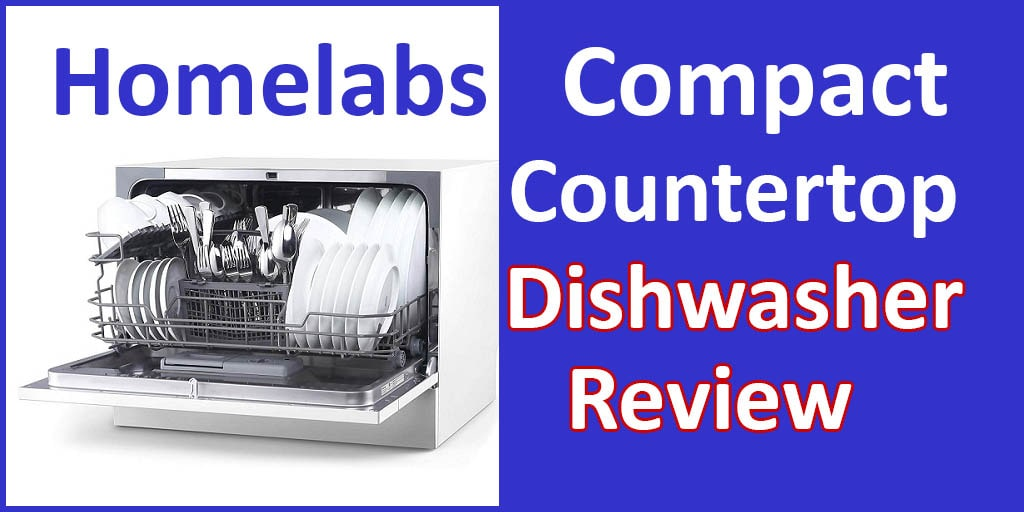 Dishwasher Homelabs Compact Countertop Review