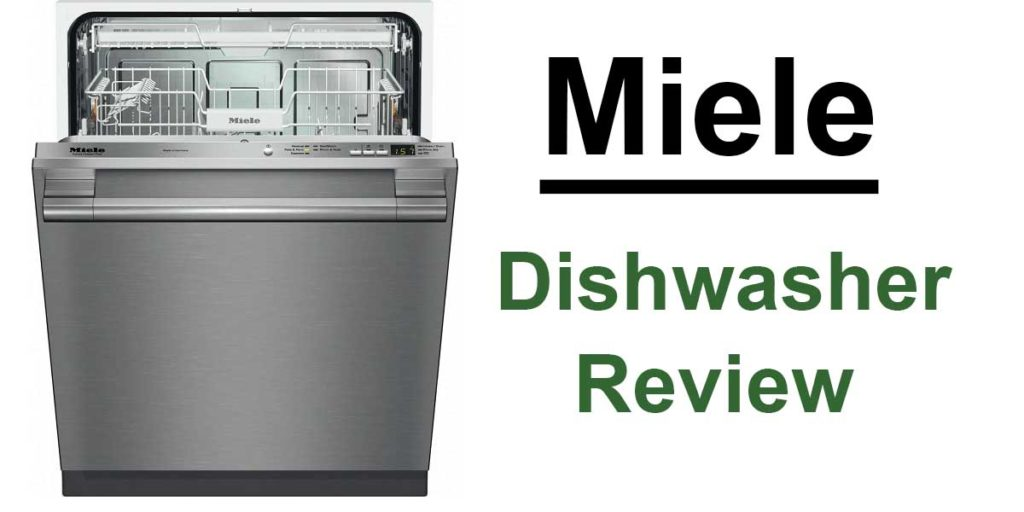 Miele Dishwashers review and comparison