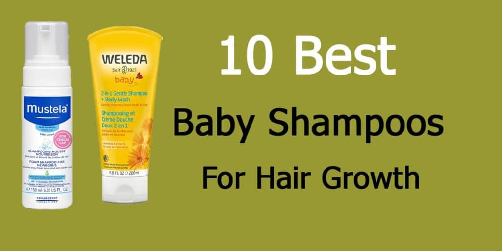 10 Best Baby Shampoos For Hair Growth