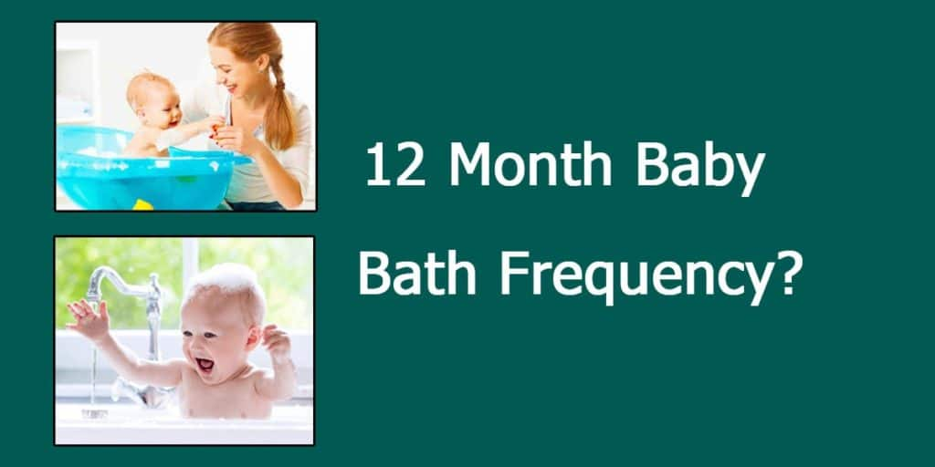 How Often You Should Bathe 1 Year Old Baby