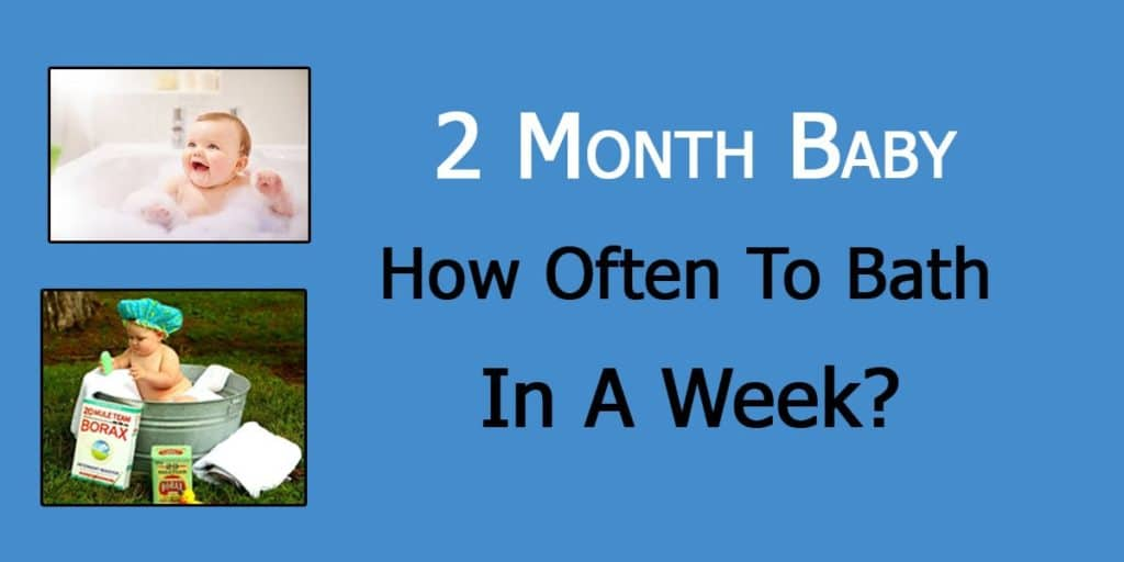 how often should i bathe my 2 month old baby
