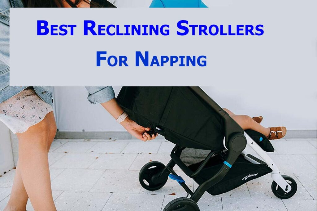 Best Stroller For Napping 2020